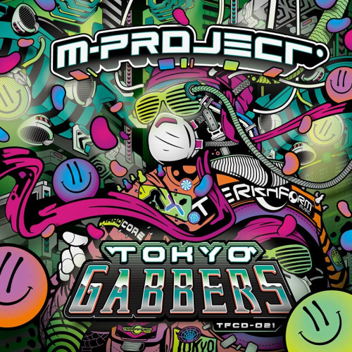 M-Project - Tokyo Gabbers